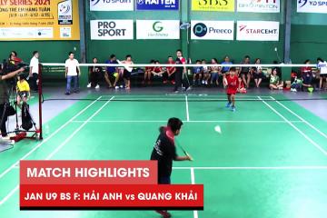 Highlights JWS 2021 (Tháng 1) | BS U9 Chung kết: Lê Hải Anh vs Đặng Quang Khải