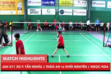 Highlights JWS 2021 (Tháng 1) | XD U11 Chung kết: Tấn Nghĩa/Thảo An vs Khôi Nguyên/Ngọc Nga