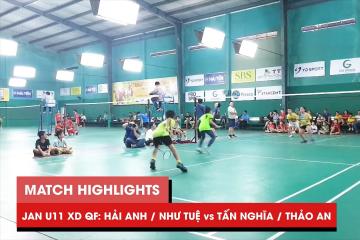 Highlights JWS 2021 (Tháng 1) | XD U11 Tứ kết: Hải Anh/Như Tuệ vs Tấn Nghĩa/Thảo An