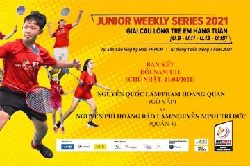 JWS 2021 (11/4) | U11 | BD | SF: Quốc Lâm/Hoàng Quân (Gò Vấp) vs Bảo Lâm/Trí Đức (Quận 4)