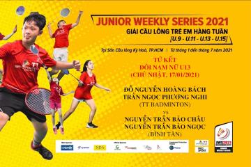 JWS 2021 (17/1)| U13 | XD | QF: Hoàng Bách/T.N.P.Nghi (TT Badminton) vs Bảo Châu/Bảo Ngọc (Bình Tân)
