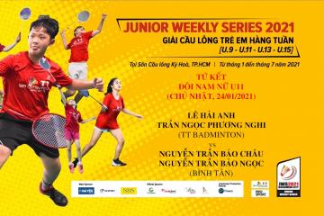JWS 2021 (24/1) | U11 |XD|QF: Hải Anh/T.N.Phương Nghi (TT Badminton) vs Bảo Châu/Bảo Ngọc (Bình Tân)