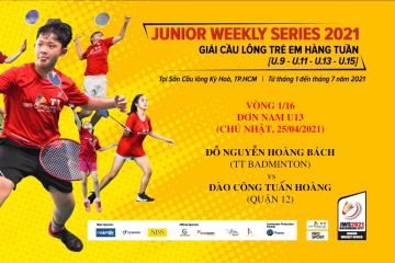 JWS 2021 (25/4) | U13 |BS|1/16: Đỗ Nguyễn Hoàng Bách (TT Badminton) vs Đào Công Tuấn Hoàng (Quận 12)