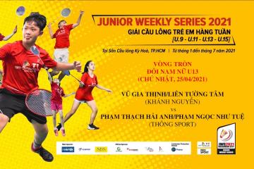 JWS 2021 (25/4) | U13 | XD | RR: Gia Thịnh/Tường Tâm (Khánh Nguyễn) vs Hải Anh/Như Tuệ (Thông Sport)