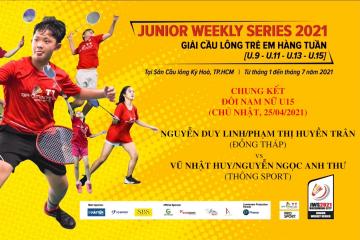 JWS 2021 (25/4) | U15 | XD | F: Duy Linh/Huyền Trân (Đồng Tháp) vs Nhật Huy/Anh Thư (Thông Sport)