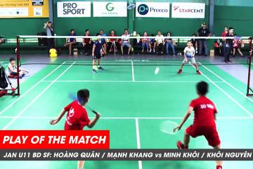 Play of the match JWS 2021 (Tháng 1) BD U11 Bán kết: Hoàng Quân/Mạnh Khang vs Minh Khôi/Khôi Nguyên