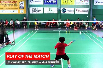 Play of the match | JWS 2021 (Tháng 1) | BS U9 Tranh hạng Ba: Nguyễn Minh Trí Đức vs Phạm Gia Nguyễn